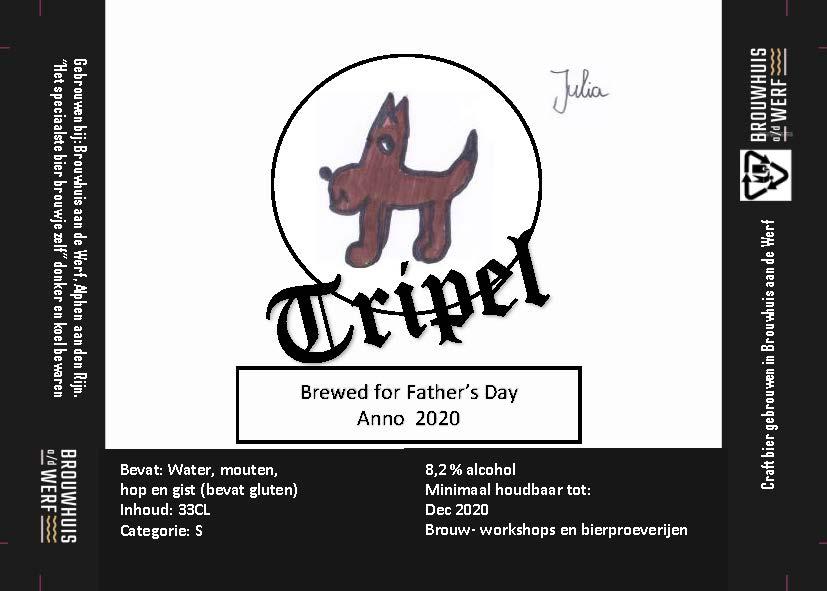 Brewed for Father's D ay Julia Tripel